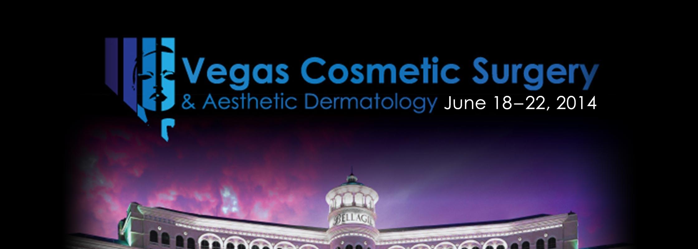 Vegas Cosmetic Surgery & Aesthetic Dermatology June 2014