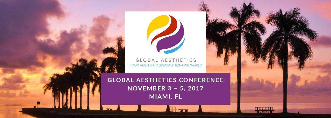 Global Aesthetics Conference in Miami Florida