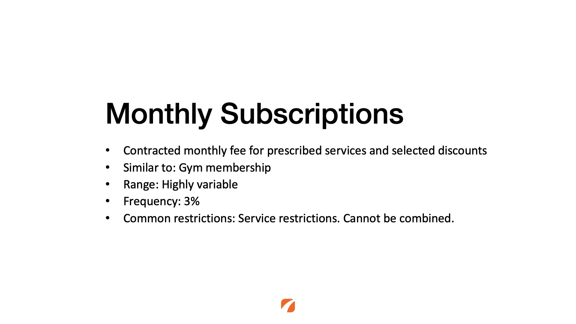 Monthly subscription rewards program within a medical practice.